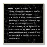 Honor Definition Inspiration Wood Sign