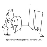 """""""Symbiosis isn't enough for me anymore, Carl."""" - New Yorker Cartoon Premium Giclee Print by Ariel Molvig"""