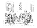 """Now, should we add something at the end about how wise we are and therefo…"" - New Yorker Cartoon Premium Giclee Print by David Sipress"