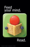 Feed Your Mind. Read. Posters