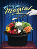 Veggies Are Magical Poster Prints