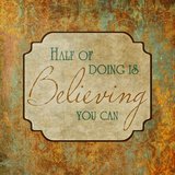 Believing You Can Prints by Elizabeth Medley