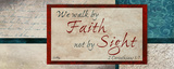 Faith & Sight Poster by Elizabeth Medley