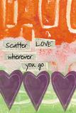 Scatter Love Kunstdruck von Linda Woods
