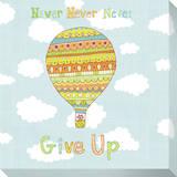Gib niemals niemals niemals auf (mit engl. Text) Leinwand