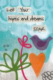 Hopes and Dreams Kunstdrucke von Linda Woods