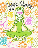 Yoga Queen Posters by Rebecca Lyon