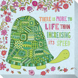 There Is More To Life Than Increasing Its Speed Stretched Canvas Print