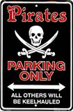 Pirates Parking Only Tin Sign