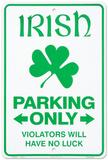 Irish Parking Only Blechschild