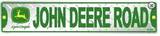 John Deere Road Diamond Tin Sign