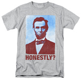 Honestly Abe T-Shirt
