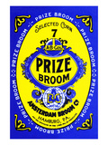 Prize Broom Posters