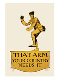 That Arm - Your Country Needs It Poster by Vojtech Preissig