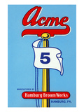 Acme 5 Broom Label Posters