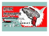 Atomic Disintegrator Prints