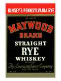 Maywood Brand Straight Rye Whiskey Prints