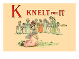 K - Knelt for It Posters by Kate Greenaway