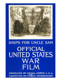Ships for Uncle Sam Posters by Joseph Pennell
