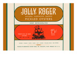 Jolly Roger Pickled Oysters Plakater