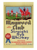 Maywood Club Straight Rye Whiskey Poster