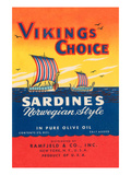 Vikings Choise Sardines Premium Giclee Print