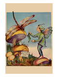 Sprite Needs His Socks Darned by a Dragonfly Who Is Sitting on a Mushroom Posters by  Home Arts