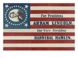 For President, Abraham Lincoln. for Vice President, Hannibal Hamlin Prints by H.C. Howard