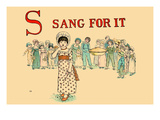 S - Sang for It Poster by Kate Greenaway