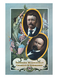 For President, Theodore Roosevelt, for Vice President, Charles W. Fairbanks Posters by  Roesch Lithograph Co