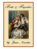 Pride and Prejudice Prints by Jane Austen