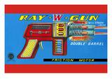 Ray W Gun Prints