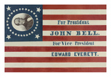 For President John Bell. for Vice President Edward Everett Posters by H.C. Howard