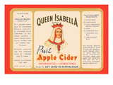 Queen Isabella Pure Apple Cider Posters