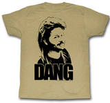 Joe Dirt - Dang T-shirts