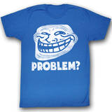 You Mad - Problem T-Shirt
