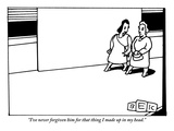 """""""I've never forgiven him for that thing I made up in my head."""" - New Yorker Cartoon Premium Giclee Print by Bruce Eric Kaplan"""