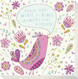Pink Bird - Those Who Wish To Sing Always Find a Song Stretched Canvas Print by Jen Skelley
