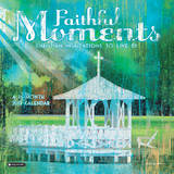 Faithful Moments - 2013 Wall Calendar Calendars