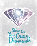 Shine On You Crazy Diamond Silketrykk av  Hero Design