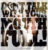 Labyrinth-Don&#39;T Talk With Your Mouth Full Affiches par Jim Henson