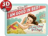 Good In Bed Plaque en métal