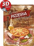 Pizzeria La Vera Plaque en métal