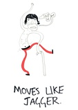 Moves Like Jagger Giclee Print
