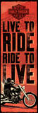 Harley Davidson-Live To Ride Prints