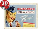 On A Diet For A Month Plaque en métal