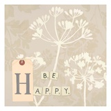 Be Happy Posters by Marco Fabiano