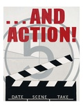 ...And Action! Poster by Marco Fabiano