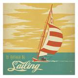 I&#39;d Rather Be Sailing Square Posters par  Anderson Design Group