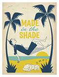 Made In the Shade Print by  Anderson Design Group
